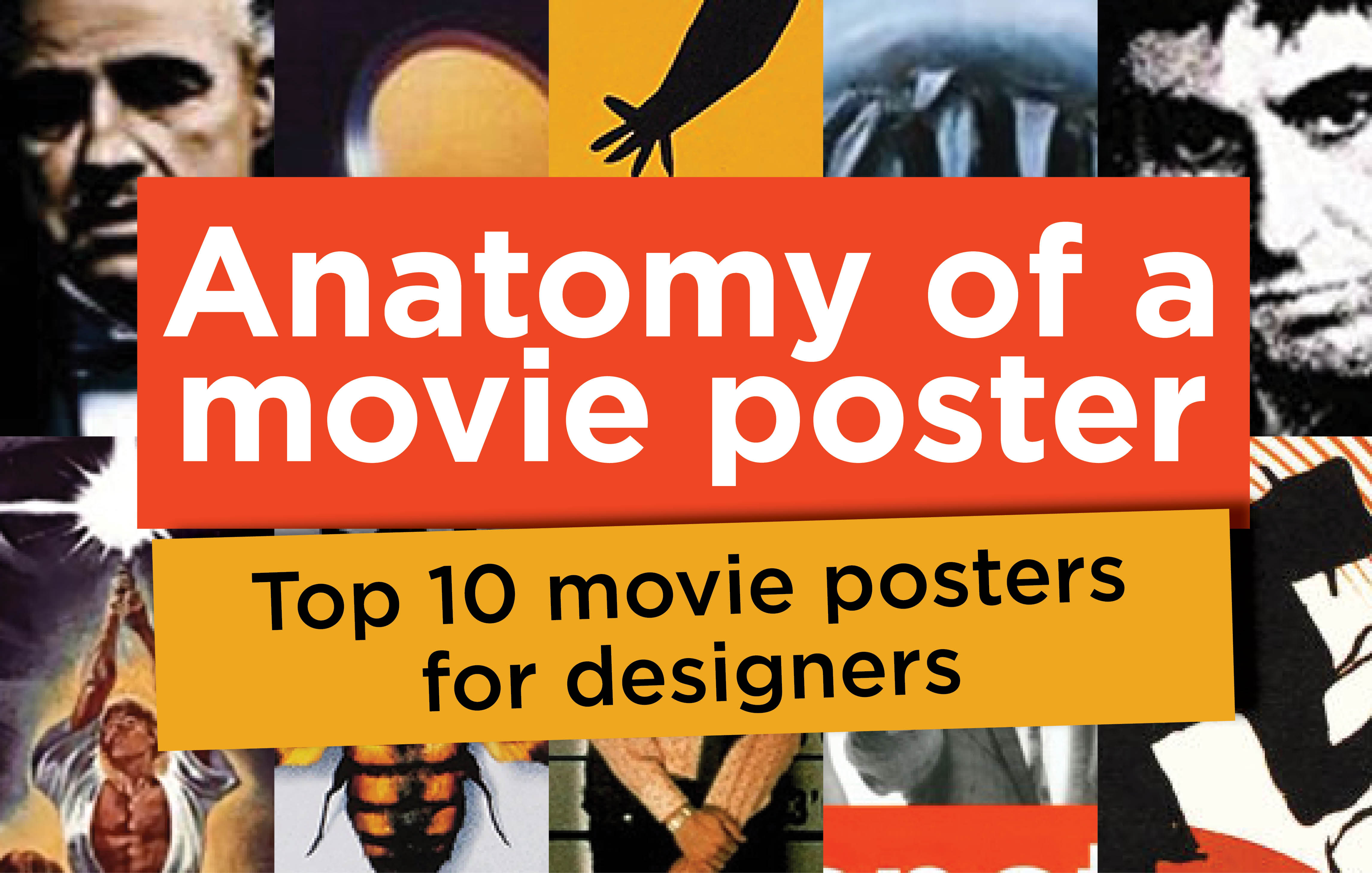 Anatomy Of A Movie Poster Top 10 Movie Posters For Designers